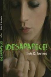 descargar epub ¡Desaparece! – Autor Inés Díaz Arriero