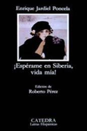 descargar epub ¡Espérame en Siberia, vida mía! – Autor Enrique Jardiel Poncela