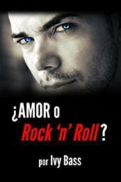 descargar epub ¿Amor o rock n roll? – Autor Ivy Bass
