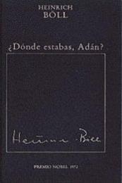 descargar epub ¿Dónde estabas, Adán? – Autor Heinrich Böll gratis