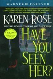 descargar epub ¿La has visto? – Autor Karen Rose