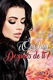 descargar epub ¿Qué hay después de ti? – Autor Fanny Ramírez gratis