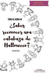 descargar epub ¿Sabes reconocer una calabaza de Halloween? – Autor Tomás Adrián