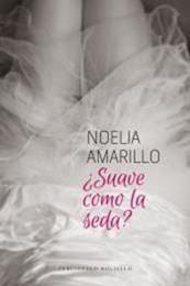 descargar epub ¿Suave como la seda? – Autor Noelia Amarillo gratis