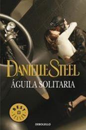descargar epub Águila solitaria – Autor Danielle Steel gratis