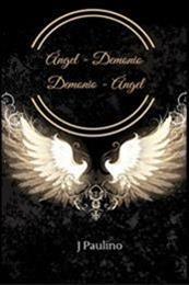 descargar epub Ángel – Demonio Demonio – Ángel – Autor J Paulino