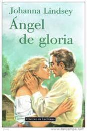 descargar epub Ángel de gloria – Autor Johanna Lindsey gratis