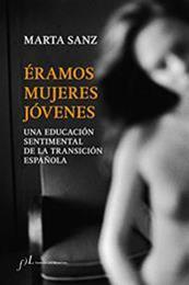 descargar epub Éramos mujeres jóvenes – Autor Marta Sanz