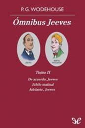 descargar epub Ómnibus Jeeves. Tomo II – Autor P. G. Wodehouse gratis