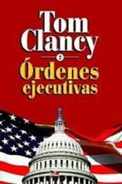 descargar epub Órdenes ejecutivas (vol. 2) – Autor Tom Clancy