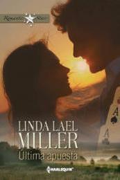 descargar epub Última apuesta – Autor Linda Lael Miller gratis