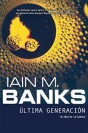 descargar epub Última generación – Autor Iain M. Banks gratis