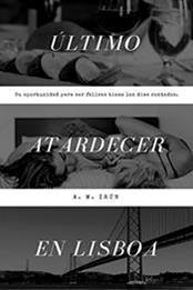 descargar epub Último atardecer en Lisboa – Autor A.M. Irún