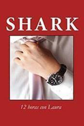 descargar epub 12 horas con Laura – Autor Shark