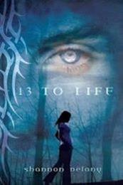 descargar epub 13 to Life – Autor Shannon Delany
