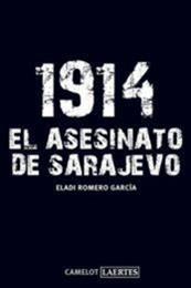 descargar epub 1914 El asesinato de Sarajevo – Autor Eladio Romero Garcia