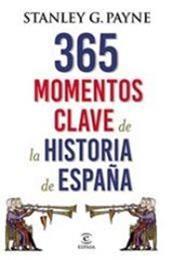 descargar epub 365 momentos clave de la historia de España – Autor Stanley G. Payne gratis