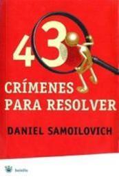 descargar epub 43 crímenes para resolver – Autor Daniel Samoilovich