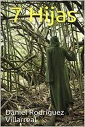 descargar epub 7 Hijas – Autor Daniel Rodríguez Villarreal gratis