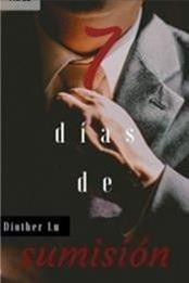 descargar epub 7 días de sumisión – Autor Diother Lu gratis