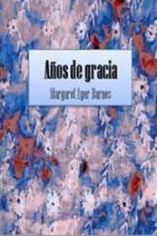descargar epub Años de gracia – Autor Margaret Ayer Barnes