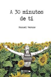 descargar epub A 30 minutos de ti – Autor Manuel Verano