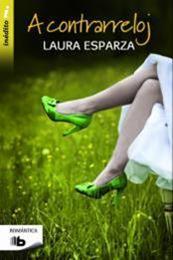 descargar epub A contrarreloj – Autor Laura Esparza