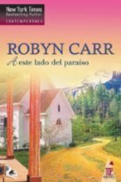 descargar epub A este lado del paraíso – Autor Robyn Carr gratis