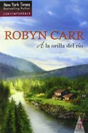 descargar epub A la orilla del río – Autor Robyn Carr gratis