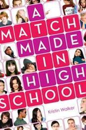 descargar epub A match made in high school – Autor Kristin Walker gratis