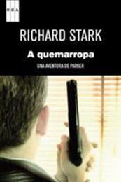 descargar epub A quemarropa – Autor Richard Stark