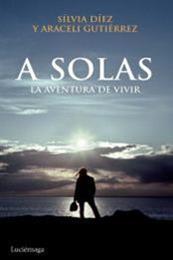 descargar epub A solas – Autor Araceli Gutiérrez;Silvia Díez