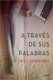 descargar epub A través de sus palabras – Autor Iris T. Hernández