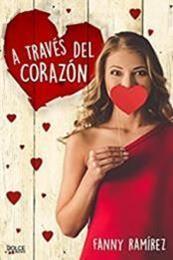 descargar epub A través del corazón – Autor Fanny Ramírez gratis