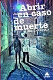 descargar epub Abrir en caso de muerte – Autor Bel Carrasco