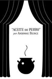 descargar epub Aceite de perro – Autor Ambrose Bierce
