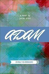 descargar epub Adam – Autor Javier Scott