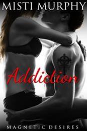 descargar epub Addiction – Autor Misti Murphy
