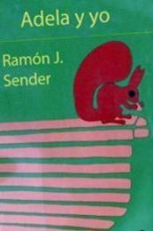 descargar epub Adela y yo – Autor Ramón J. Sender