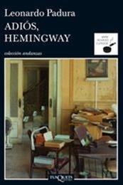 descargar epub Adiós, Hemingway – Autor Leonardo Padura