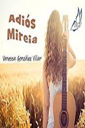 descargar epub Adiós Mireia – Autor Vanessa González Villar gratis