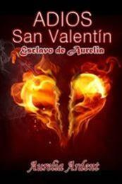 descargar epub Adiós san Valentín – Autor Aurelia Ardent