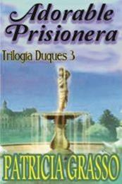 descargar epub Adorable prisionera – Autor Patricia Grasso gratis
