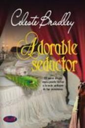 descargar epub Adorable seductor – Autor Celeste Bradley