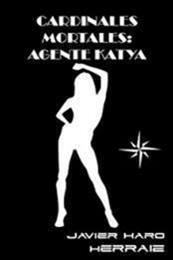 descargar epub Agente Katya – Autor Javier Haro Herráiz
