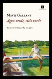 descargar epub Agua verde cielo verde – Autor Mavis Gallant