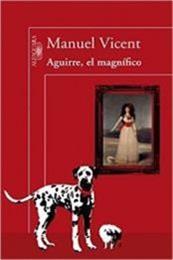 descargar epub Aguirre, el magnífico – Autor Manuel Vicent