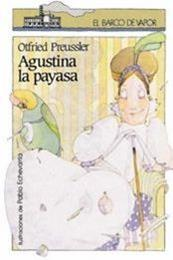 descargar epub Agustina la payasa – Autor Otfried Preussler