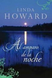 descargar epub Al amparo de la noche – Autor Linda Howard