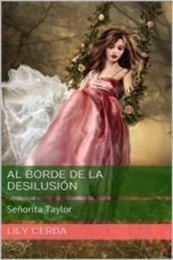descargar epub Al borde de la desilusión: Srta Taylor – Autor Lily Cerda